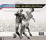Die großen Derbys: BSG Wismut Aue, FC Karl-Marx-Stadt, BSG Sachsenring Zwickau