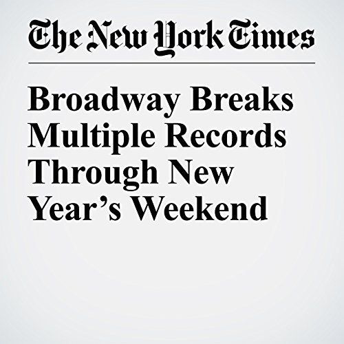 Broadway Breaks Multiple Records Through New Year's Weekend copertina