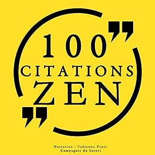 100 citations zen                   De :                                                                                                                                 Bouddha,                                                                                        Deshimaru,                                                                                        Suzuki,                   and others                          Lu par :                                                                                                                                 Fabienne Prost                      Durée : 18 min     2 notations     Global 4,5