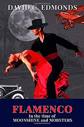 Flamenco in the Time of Moonshine and Mobsters