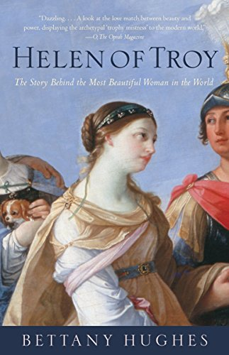 Helen of Troy: The Story Behind the Most Beautiful Woman in the World