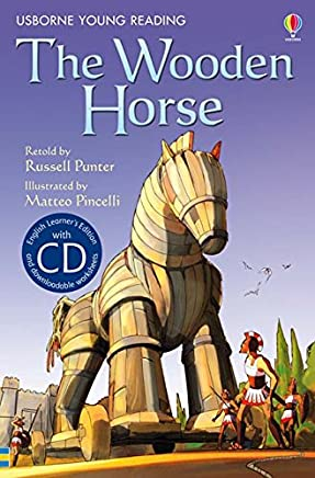 The Wooden Horse: Usborne English-Upper Intermediate (Young Reading CD Packs)