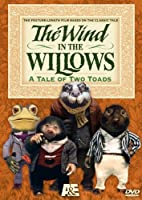 WIND IN THE WILLOWS-TALE OF TWO TOADS