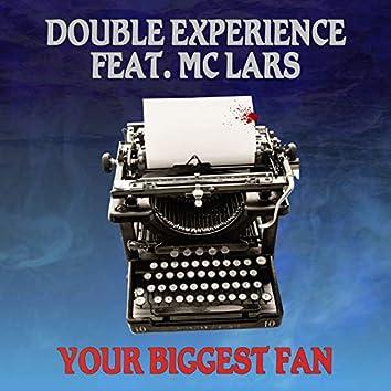 Your Biggest Fan (feat. MC Lars) [Remix]
