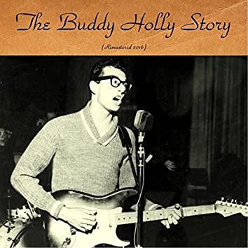 The Buddy Holly Story (Remastered 2016)