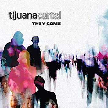 They Come