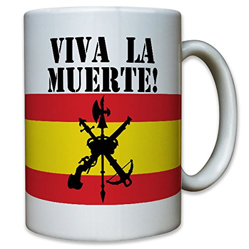 Legión Española Viva la Muerte Spanische Legion Skull Totenschädel Logo Wappen Fremdenlegion Spanien Krieger Fahne Flagge - Tasse Becher Kaffee #6620