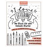 I Love Lettering: Der Block für alle...