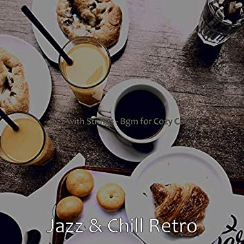 Jazz with Strings - Bgm for Cozy Cafes