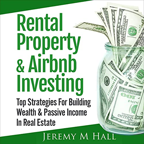 Rental Property & Airbnb Investing Audiobook By Jeremy M Hall cover art