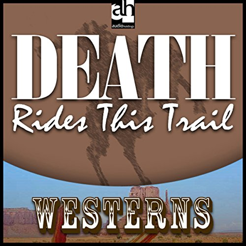 Death Rides This Trail audiobook cover art