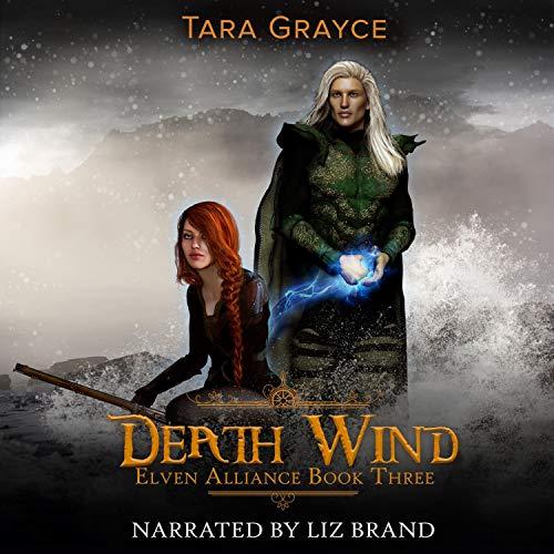 Death Wind: Elven Alliance, Book 3