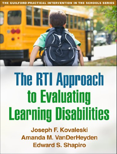 Compare Textbook Prices for The RTI Approach to Evaluating Learning Disabilities The Guilford Practical Intervention in the Schools Series Lay-flat Edition ISBN 9781462511549 by Kovaleski, Joseph F.,VanDerHeyden, Amanda M.,Shapiro, Edward S.