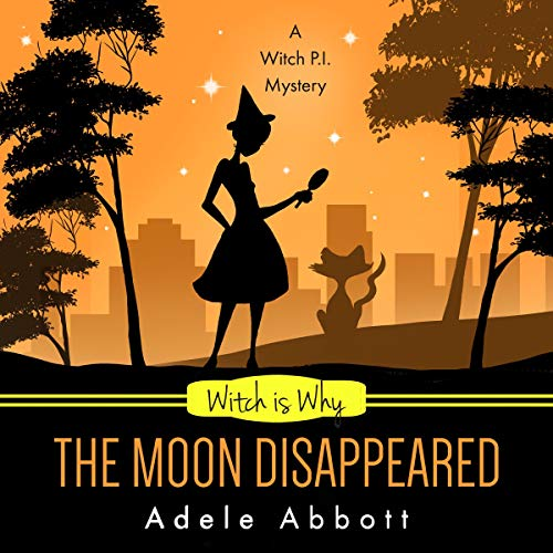 Witch Is Why the Moon Disappeared cover art