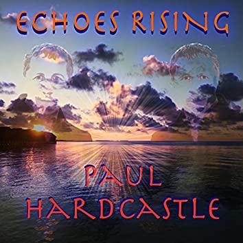 Echoes Rising