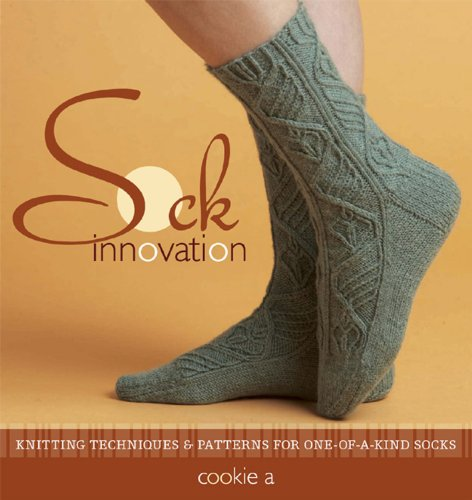 Sock Innovation: Knitting Techniques and Patterns for One-of-a-kind Socks (English Edition)