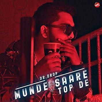 Munde Sare Top De (feat. .Kemzyy)