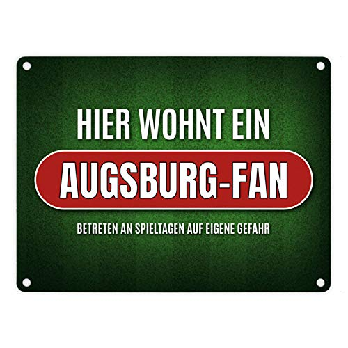 trendaffe - Hier wohnt EIN Augsburg-Fan Metallschild mit Rasen Motiv Fußball Augsburg Tor