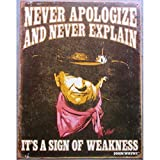 Hotrodspirit – Plakette John Wayne Never Apologize Never
