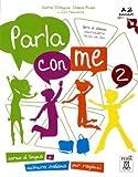 PARLA CON ME 2 ALUM+CD: Libro + audio online 2: Vol. 2