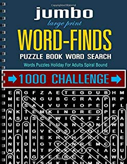 jumbo large print word-finds puzzle book-word search: 1000 Challenge Words Puzzles Holiday For Adults Spiral Bound