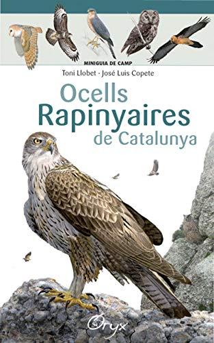Ocells rapinyaires de Catalunya (Miniguia de camp)