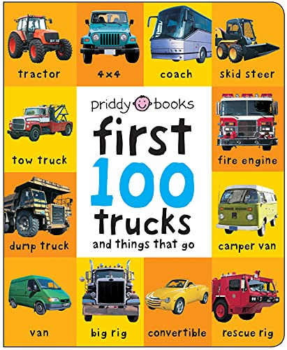 First 100 Trucks (UK EDITION) (Soft to Touch Board Books): First 100 Soft...