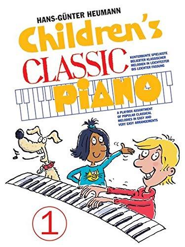 Children's Classic Piano 1: Sammelband für Klavier: BerüHmte Melodien Der Klassik, Sehr Leicht Arrangiert für Klavier