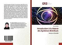 Introduction à la théorie des Systèmes Distribués: Analyse et Contrôle