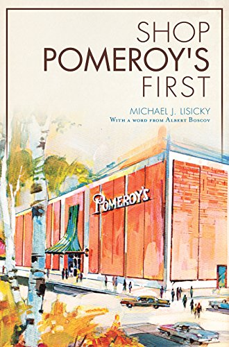 Shop Pomeroy's First (Landmarks)