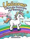 Unicorno libro da colorare per bambini: 50 divertenti pagine da colorare di unicorni con citazioni divertenti e felici in inglese