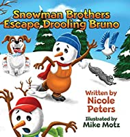 Snowman Brothers Escape Drooling Bruno