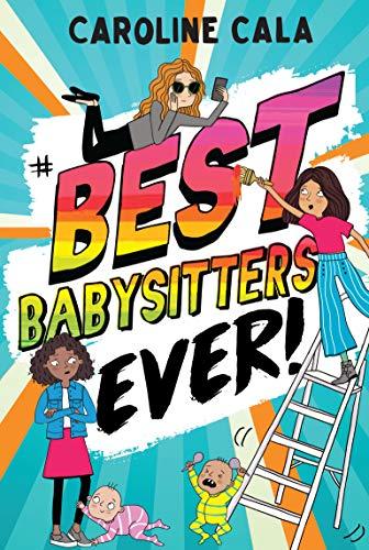 Best Babysitters Ever