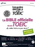 La Bible officielle du TOEIC (conforme au nouveau test TOEIC)