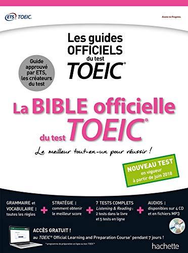 La Bible officielle du TOEIC (conforme au nouveau test...