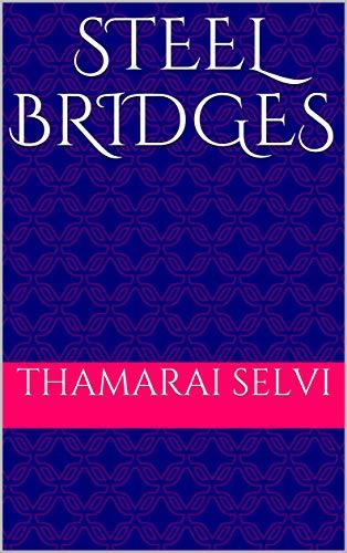 STEEL BRIDGES (English Edition)