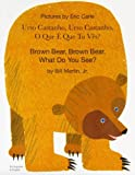 Brown Bear (Portuguese Edition) by Eric Carle(2004-01-01) - Mantra Lingua/Tsai Fong - 01/01/2004