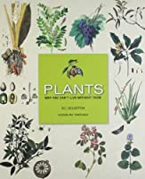 Plants: Why You Can't Live Without Them (Roli Books) by Bill Wolverton(2010-09-10)