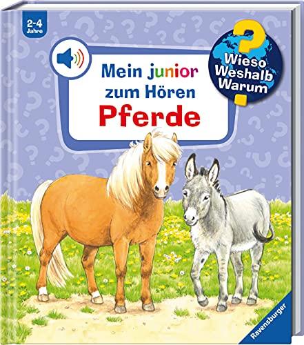Wieso? Weshalb? Warum? junior zum Hören: Pferde (Band 5) (Wieso? Weshalb? Warum? Mein junior zum Hören (Soundbuch), 5)