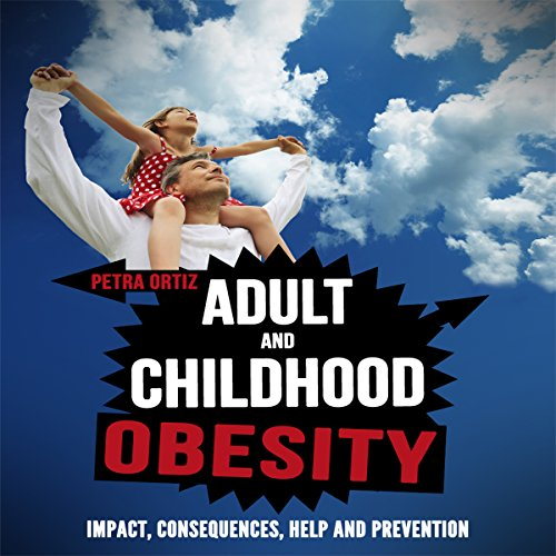 Adult and Childhood Obesity audiobook cover art