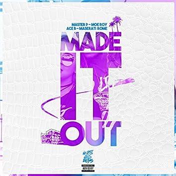 Made It Out (feat. Moe Roy, Ace B & Maserati Rome) - Single