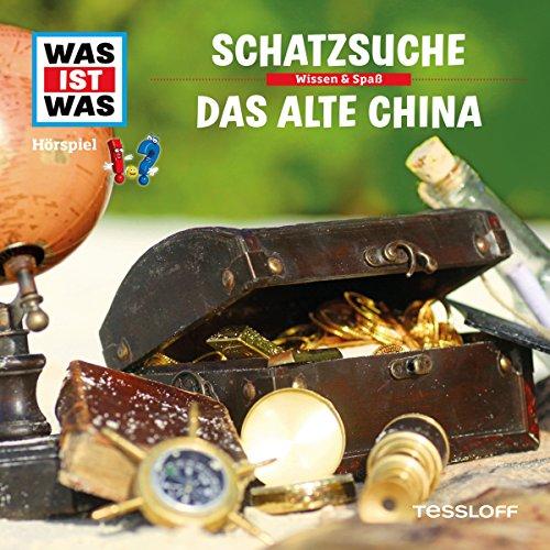 Schatzsuche / Das alte China (Was ist Was 16) Titelbild