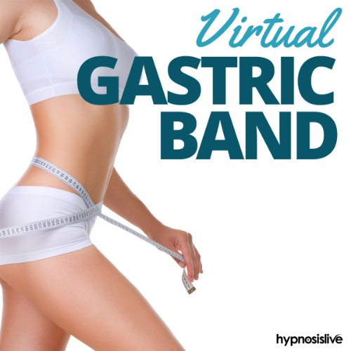 Virtual Gastric Band Hypnosis audiobook cover art