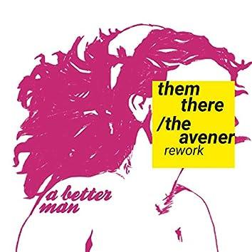 A Better Man (The Avener Rework)