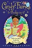 Candy Fairies 3-Books-in-1! #3: Bubble Gum Rescue; Double Dip; Jelly Bean Jumble