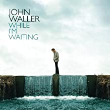 Best john waller songs Reviews
