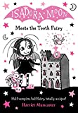 Isadora Moon Meets the Tooth Fairy...