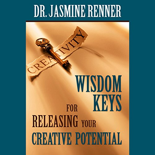 Wisdom Keys for Releasing Your Creative Potential cover art