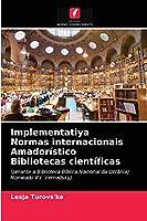 Implementatiya Normas internacionais Amadorístico Bibliotecas científicas