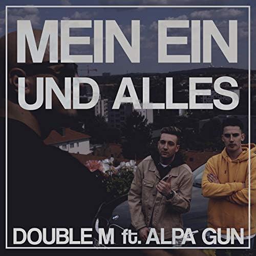 Double M feat. Alpa Gun
